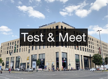 Test & Meet in the Schultheiss Quartier